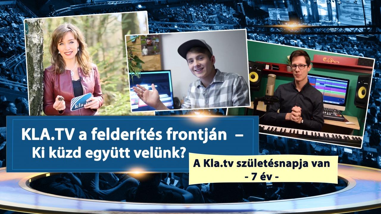KLA.TV a felderítés frontján – Ki küzd együtt velünk?