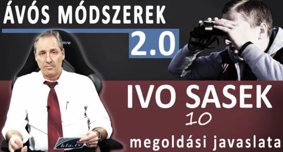 ÁVÓS MÓDSZEREK 2.0 Ivo Sasek 10 megoldási javaslata