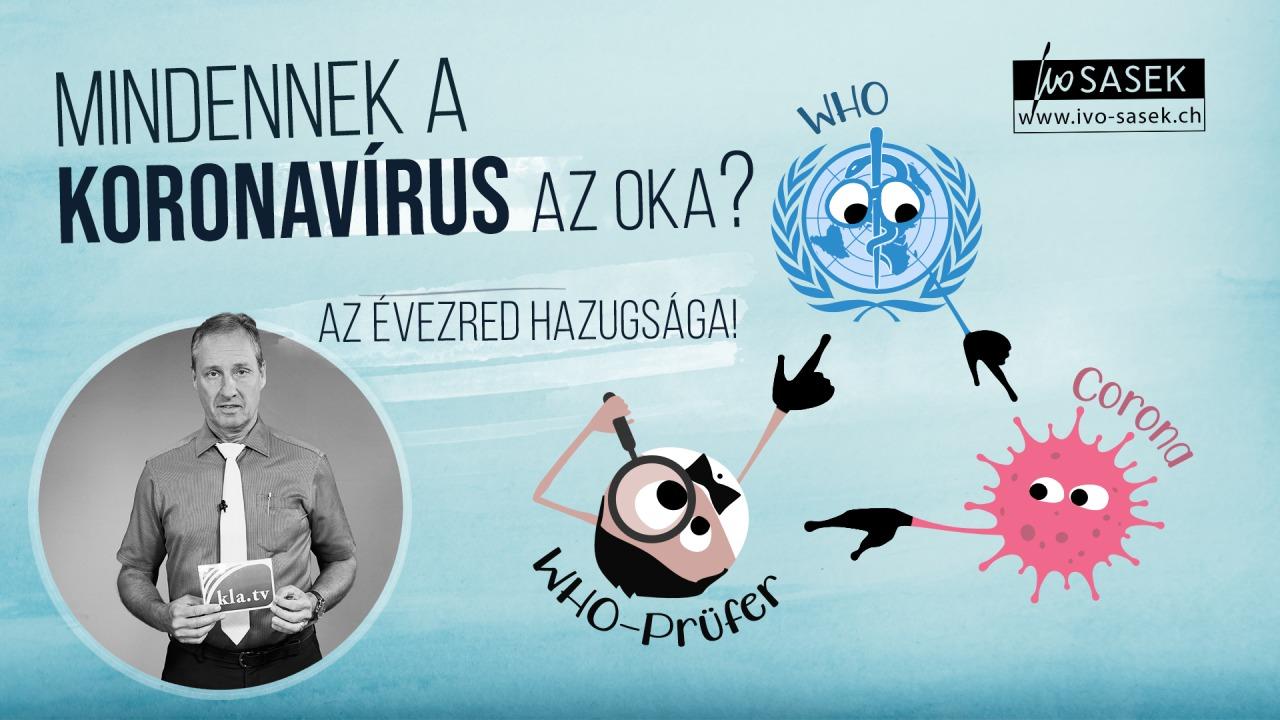 Mindennek a koronavírus az oka? - Az évezred hazugsága!